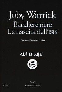Ho letto: Bandiere nere. La nascita dell'Isis